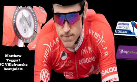 IRISH RIDERS ABROAD SERIES (PART 3) Matthew Teggart (VC Villefranche Beaujolais France) A County Down gentleman with finesse and desire to win!