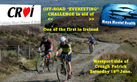 """The Mayo Mountain Bikers led by Padraig Marrey from Ballinrobe will take on the off-road 'Everesting' challenge in aid of """"Croí"""" and the """"Mayo Mental Health Service"""" on Saturday the 19th of June 2021 in Westport!!"""