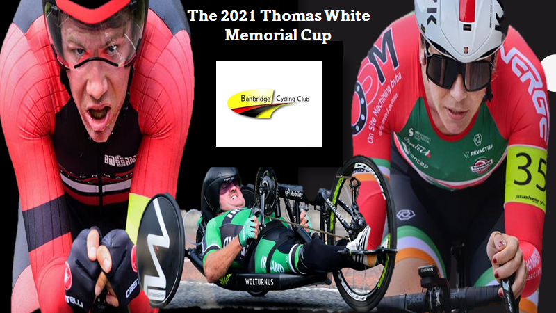"""The 2021 """"Thomas White memorial TT"""" (Sun 5th Sept) IN WARRENPOINT CO-DOWN and promoted by Banbridge CC…The results…"""